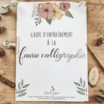 La fausse calligraphie en 3 étapes + Guide d'entraînement à télécharger gratuitement
